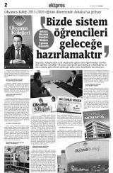 Antalya Express - Bizde sistem öğrencileri geleceğe hazırlamaktır.