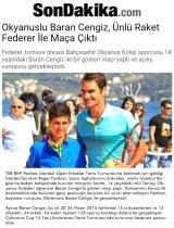 Okyanus'lu Baran Cengiz, Ünlü Raket Federer İle Maça Çıktı - SONDAKİKA.COM