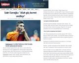"""SABAH.COM.TR - Sabri Sarıoğlu: """"Allah güç kuvvet verdikçe"""