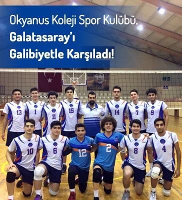 Okyanus Koleji Spor Kulübü, Galatasaray'ı Galibiyetle Karşıladı!