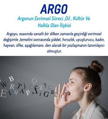 Argonun Evrimsel Süreci, Dil, Kültür ve Halkla Olan İlişkisi