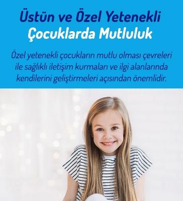 Üstün Ve Özel Yetenekli Çocuklarda Mutluluk