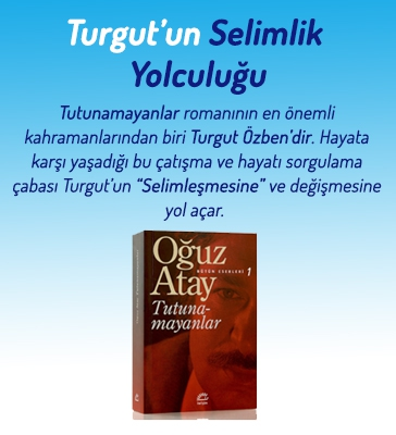 Turgut'un Selimlik Yolculuğu
