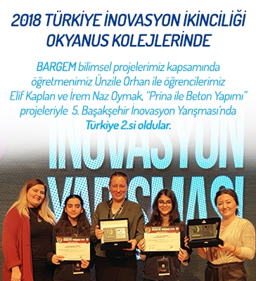 2018 Türkiye İnovasyon İkinciliği Okyanus Kolejlerinde!