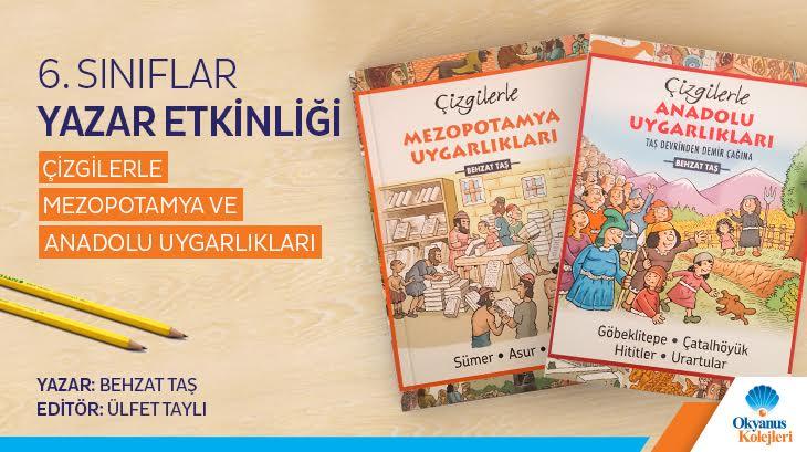 6.Sınıflar Mezopotamya'dan Anadolu'ya Uygarlıklarla Buluşuyor!