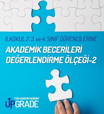 İlkokul 2.,3.,4.Sınıf Öğrencilerine Akademik Becerileri Değerlendirme Ölçeği-2