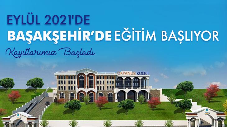 Okyanus Kolejleri Yakında Başakşehir'de...