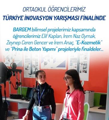 Ortaokul Öğrencilerimiz Türkiye İnovasyon Yarışması Finalinde