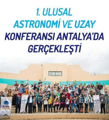 1. Ulusal Okyanus Koleji Astronomi ve Uzay Konferansı Başarıyla Gerçekleşti