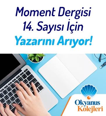 Moment Dergi 14. Sayısı İçin Yazarını Arıyor
