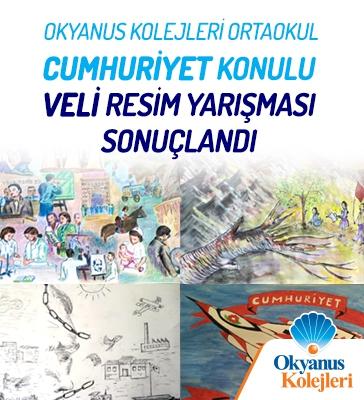 Okyanus Kolejleri Ortaokul Cumhuriyet Konulu Veli Resim Yarışması Sonuçlandı
