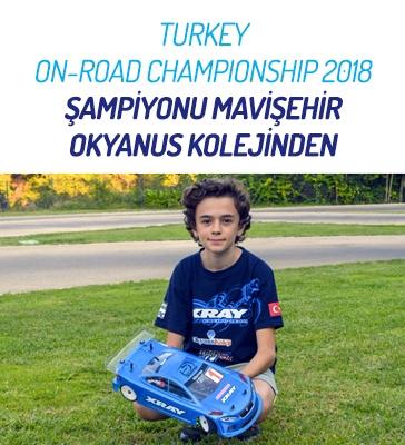 Turkey On-Road Champıonshıp 2018 Şampiyonu Mavişehir Okyanus Kolejinden