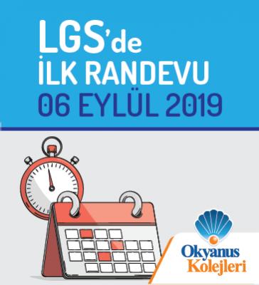 LGS'de İlk Randevu: 06 Eylül 2019