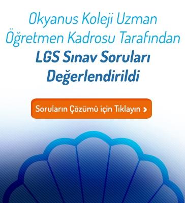 LGS Sınav Soruları Değerlendirildi