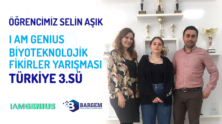 """Öğrencimiz Selin Aşık """"IamGenius Biyoteknolojik Fikirler Yarışması"""" Türkiye Üçüncüsü"""