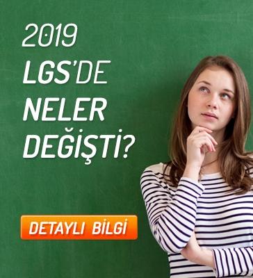2019 LGS'de Neler Değişti?