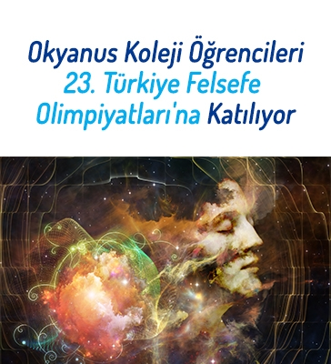 Okyanus Koleji Öğrencileri 23. Türkiye Felsefe Olimpiyatları'na Katılıyor