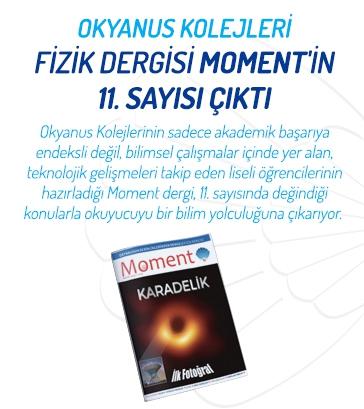 Okyanus Kolejleri Fizik Dergisi Moment'in 11.Sayısı Çıktı