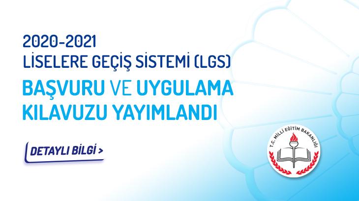 Liselere Geçiş Sistemi (LGS) Başvuru ve Uygulama Kılavuzu Yayımlandı