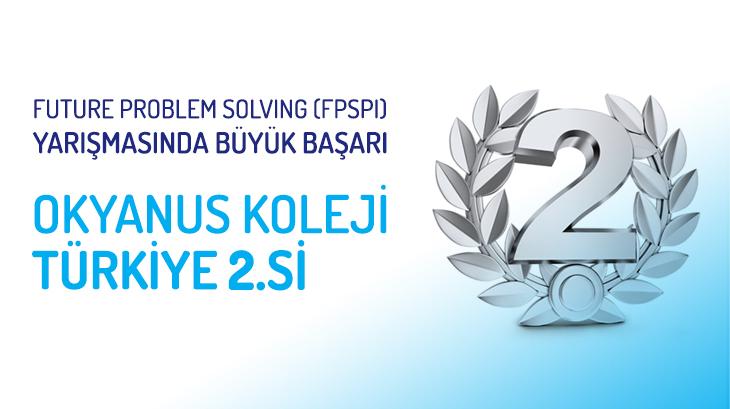 Future Problem Solving (FPSPI) Yarışmasında Büyük Başarı Okyanus Koleji Türkiye 2.si