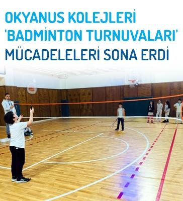 Okyanus Kolejleri 'Badminton Turnuvaları' Mücadeleleri Sona Erdi