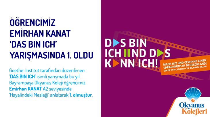Öğrencimiz Emirhan Kanat 'DAS BIN ICH' (BU BENİM) Yarışmasında Birinci Oldu