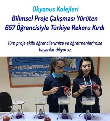 Okyanus Kolejleri Bilimsel Proje Çalışması Yürüten 657 Öğrencisiyle Türkiye Rekoru Kırdı