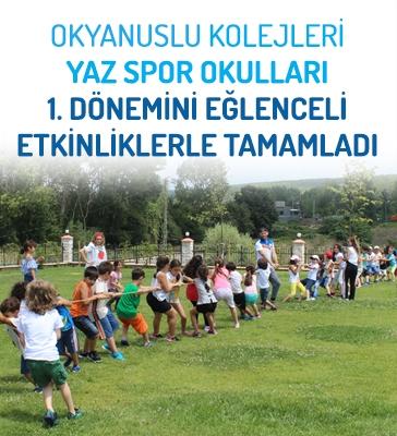 Okyanus Kolejleri Yaz Spor Okulları 1. Dönemini Eğlenceli Etkinliklerle Tamamladı..