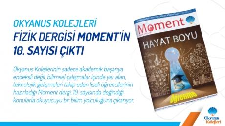 Okyanus Kolejleri Fizik Dergisi Moment' in 10. Sayısı Çıktı