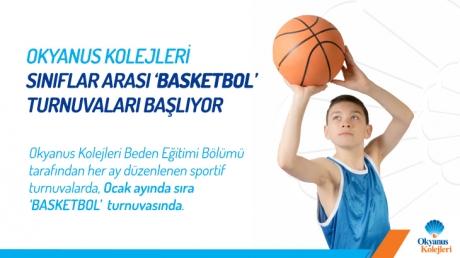 Okyanus Kolejleri Sınıflar Arası 'Basketbol' Turnuvaları Başlıyor!