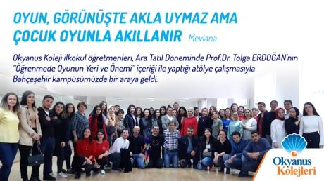 """Prof.Dr. Tolga ERDOĞAN ile """"Öğrenmede Oyunun Yeri ve Önemi"""" Atölye Çalışması"""
