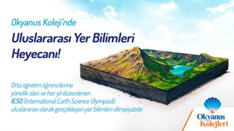 Okyanus Kolejinde Uluslararası Yer Bilimleri Heyecanı!