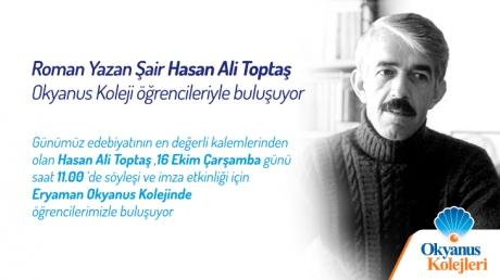 Roman Yazan Şair Hasan Ali Toptaş, Okyanus Koleji öğrencileriyle buluşuyor