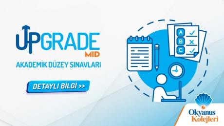 Upgrade MID Akademik Düzey Sınavları