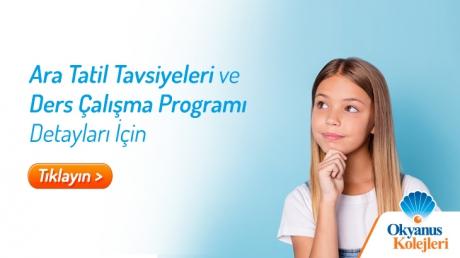 Öğrencilerimiz İçin Ara Tatil Tavsiyeleri ve Çalışma Programı