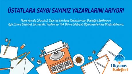 Üstatlara Saygı Sayımız Yazarlarını Arıyor!