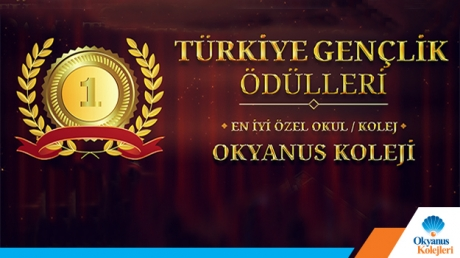 'Türkiye Gençlik Ödülleri' En İyi Özel Okul Ödülü Okyanus'un
