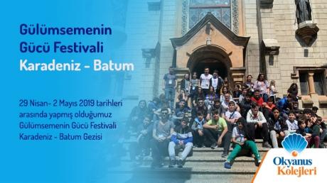 Gülümsemenin Gücü Festivali Karadeniz- Batum Gezisi