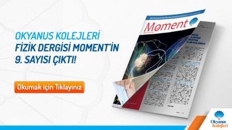 Okyanus Kolejleri Fizik Dergisi Moment' in 9. Sayısı Çıktı