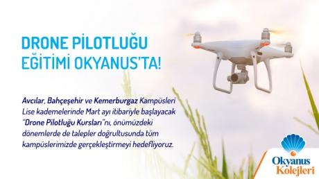 Drone Pilotluğu Eğitimi Okyanus'ta!