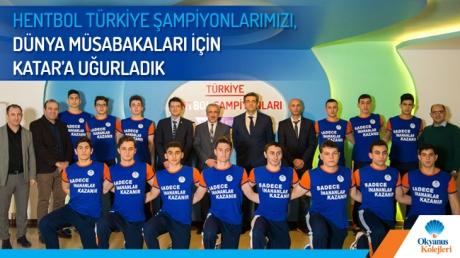 Hentbol Türkiye Şampiyonlarımızı, Dünya Müsabakaları İçin Katar'a Uğurladık