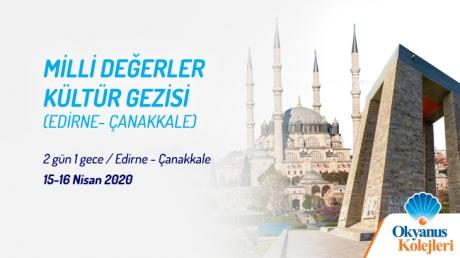 Milli Değerler Edirne ve Çanakkale Gezisi